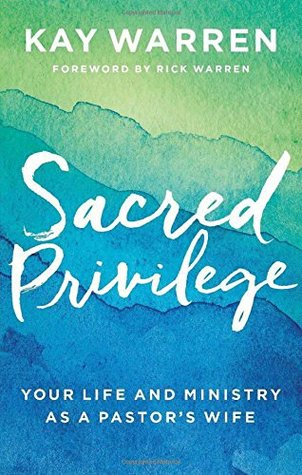 Sacred Privilege: Your Life and Ministry as a Pastors Wife EPUB
