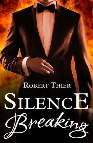 Silence Breaking (Storm and Silence, #4)