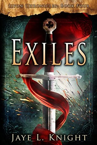 Exiles (Ilyon Chronicles #4)