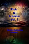 Plots & Schemes Vol 1