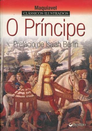 O príncipe: Prefácio de Isaiah Berlin