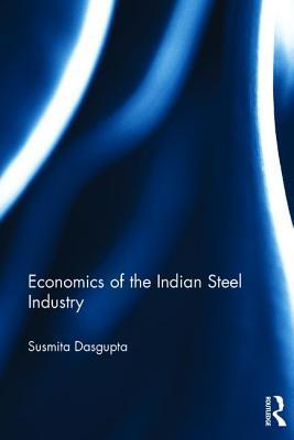 Economics of the Indian Steel Industry