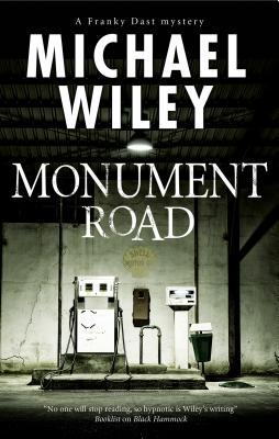 Monument Road (Franky Dast Mystery, #1)