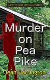 Murder on Pea Pike by Jean Harrington