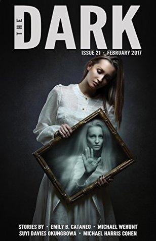 The Dark Issue 21 February 2017