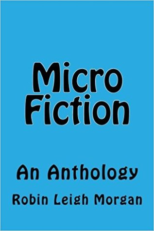 Micro Fiction - An Anthology