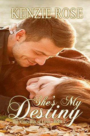 She's My Destiny (The Vineyards of Love Series Book 2)