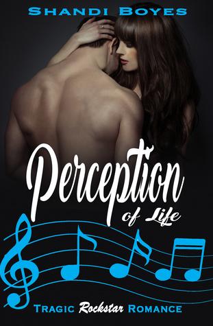 Perception of Life (Perception, #1)