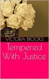 Tempered With Justice