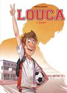 Louca - Volume 1 - Kickoff by Bruno Dequier
