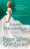 Book cover for The Bride Who Got Lucky (The Cavensham Heiresses #2)
