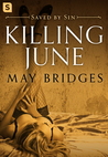 Killing June: A Dark Romance (Saved by Sin #1)