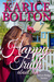 Happy Truth About Love (Silver Ridge Series #1)