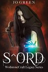 S^ORD (WollstoneCraft Legacy Series Book 1)