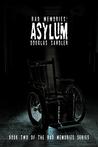 Bad Memories: Asylum (Book 2)