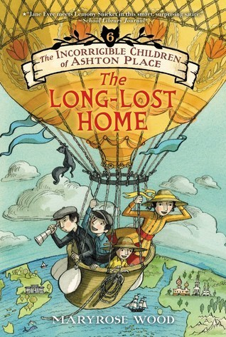 The Long-Lost Home by Maryrose Wood