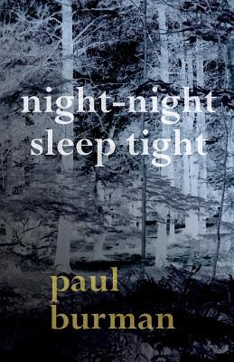 Night-Night, Sleep Tight by Paul Burman