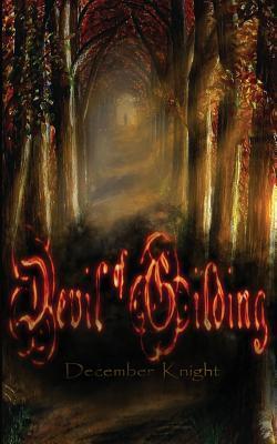 Devil of Gilding - December Knight