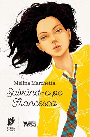 Salvând-o pe Francesca by Melina Marchetta