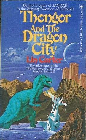 Thongor and the Dragon City by Lin Carter