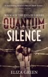 Quantum Silence (Exilon 5, #4)