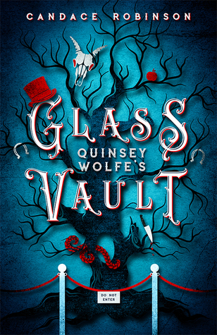 Quinsey Wolfe's Glass Vault by Candace Robinson
