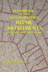 Handbook of the Old-Northern Runic Monuments: Of Scandanavia and England