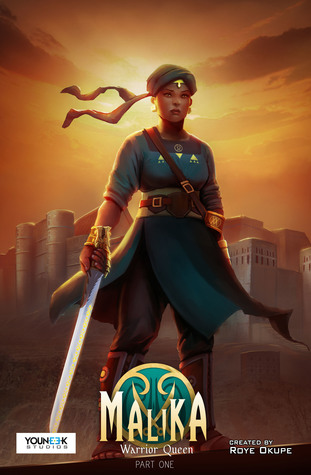 Malika - Warrior Queen Part One: An African Historical Fantasy Graphic Novel