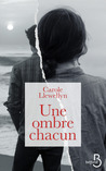Une ombre chacun by Carole  Llewellyn