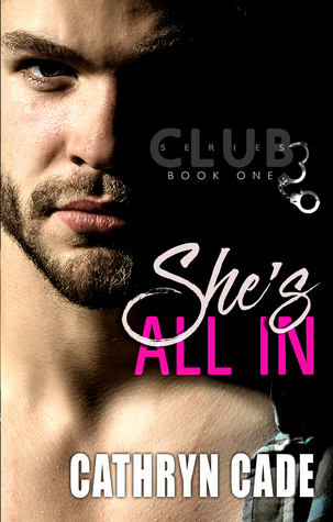 She's All In (Club 3, #1)