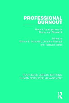 Professional Burnout: Recent Developments in Theory and Research