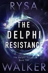 The Delphi Resistance (The Delphi Trilogy #2)