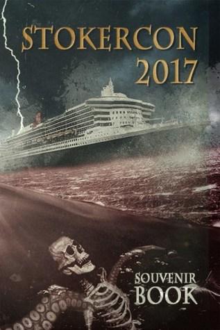 StokerCon 2017 Souvenir Book