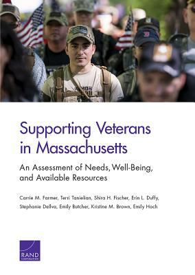 Supporting Veterans in Massachusetts: An Assessment of Needs, Well-Being, and Available Resources