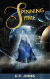Spinning Time by D.F.   Jones
