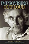 Improvising Out Loud: My Life Teaching Hollywood How to Act (Screen Classics)