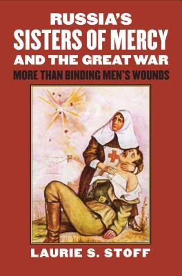 russia-s-sisters-of-mercy-and-the-great-war-more-than-binding-men-s-wounds