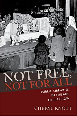 Not Free, Not for All by Cheryl Knott
