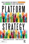 Platform Strategy by Laure Claire Reillier