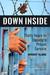 Down Inside by Robert   Clark
