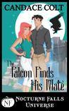 The Falcon Finds His Mate  (Nocturne Falls Universe )