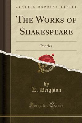The Works of Shakespeare: Pericles