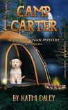 Camp Carter by Kathi Daley
