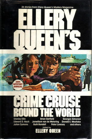 Ellery Queen's Crime Cruise Round the World: 26 Stories from Ellery Queen's Mystery Magazine