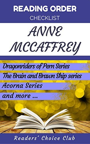 Reading order and checklist: Anne McCaffrey - Series read order: Dragonriders of Pern series, Acorna Series and all others!