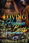 Loving A Haitian Boss by Natisha Raynor