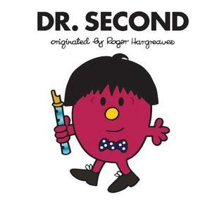 Dr. Second(Doctor Who meets Mr Men and Little Miss) (ePUB)