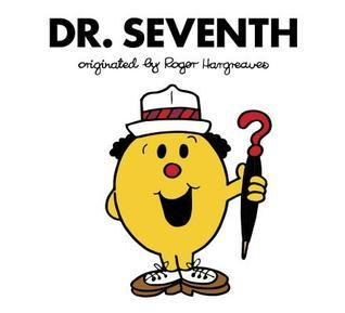 Dr. Seventh(Doctor Who meets Mr Men and Little Miss)