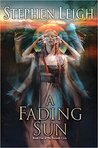 A Fading Sun (The Sunpath Cycle #1)