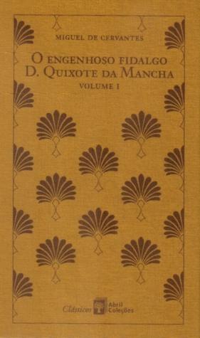 O Engenhoso Fidalgo D. Quixote da Mancha